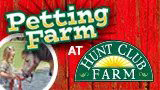 petting farm at hunt club farm